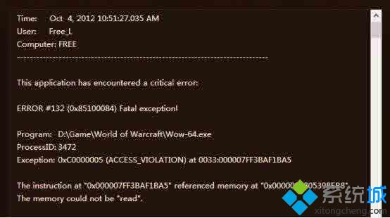 "Win8玩魔兽提示""ERROR #132 (0×85100084) Fatal exception!"""